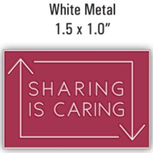 """Accessories - COMING SOON Sharing Is Caring Lapel Pin 1.5""""x1.0"""""""